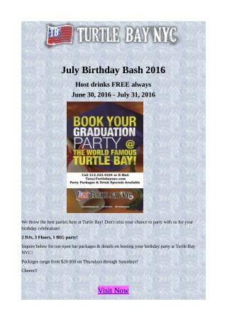 July Birthday Bash 2016 - Host drinks FREE always