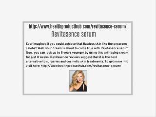 http://www.healthproducthub.com/revitasence-serum/