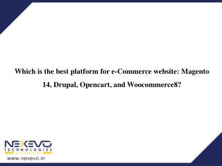 Which is the best platform for e-Commerce website