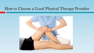 How to Choose a Good Physical Therapy Provider