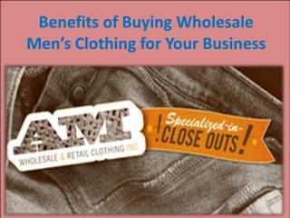 Benefits of Buying Wholesale Men's Clothing for Your Business