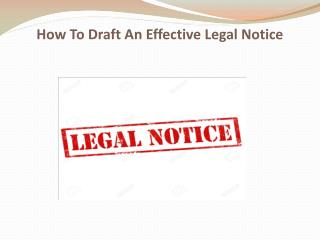 How To Draft An Effective Legal Notice