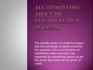 The Standby Letter of Credit(SBLC) Information