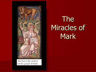 The Miracles of Mark
