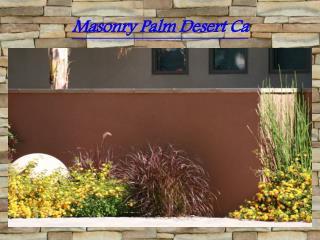 Masonry Palm Desert Ca