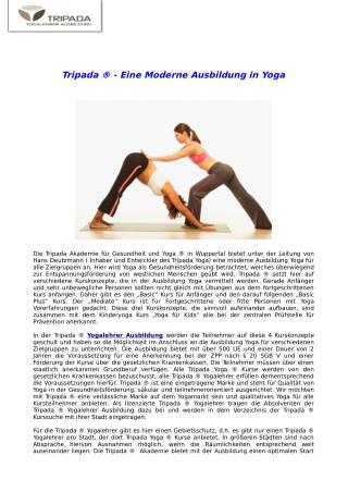 Tripada ®   Eine Moderne Ausbildung in Yoga