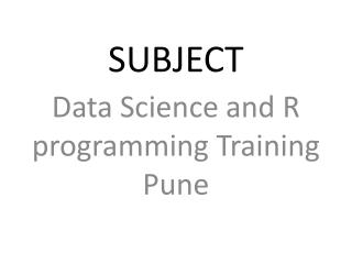 Data Science and R programming Training Pune