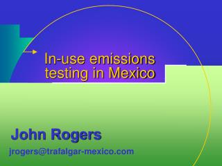 In-use emissions testing in Mexico