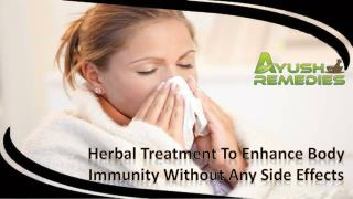 Herbal Treatment To Enhance Body Immunity Without Any Side Effects