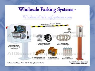 Parking lot control equipment and systems