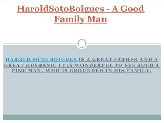 HaroldSotoBoigues - A Good Family Man