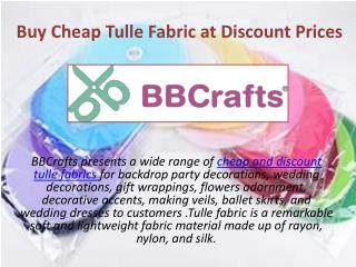 Buy Cheap Tulle Fabric at Discount Prices