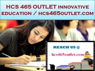 HCS 465 OUTLET innovative education / hcs465outlet.com