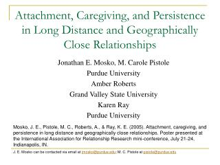 Attachment, Caregiving, and Persistence in Long Distance and Geographically Close Relationships