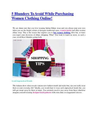 5 Blunders To Avoid While Purchasing Women Clothing Online!