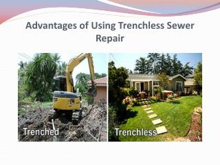 Advantages of Using Trenchless Sewer Repair