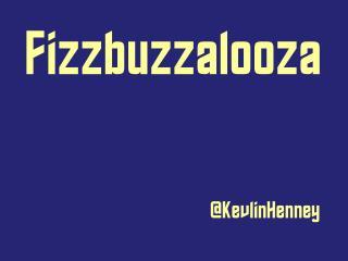 Fizzbuzzalooza