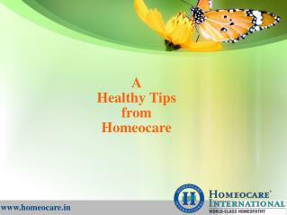A healthy tips from Homeocare International