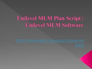 Unilevel MLM Plan Script | Unilevel MLM Software