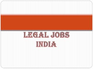 Legal Jobs  India | Law Jobs India