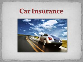 A Guide to Choose Your Car Insurance Policy!