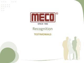 MECO INSTRUMENTS PVT. LTD. - Recognition/ Testimonials