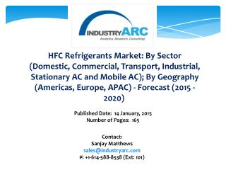 HFC Refrigerants Market: high demand in Industries for refrigerants across the globe through 2020