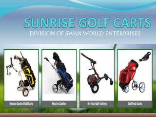 Find golf push carts of top quality only at Sunrisegolfcarts.com