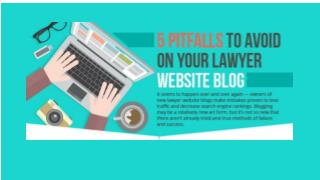 5 Pitfalls To Avoid On Your Lawyer Website Blogs