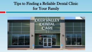 Tips to Finding a Reliable Dental Clinic for Your Family