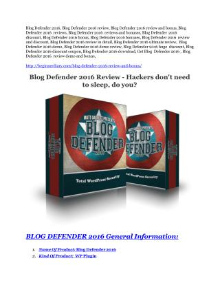 Blog Defender 2016 Review-$24,700 BONUS & DISCOUNT