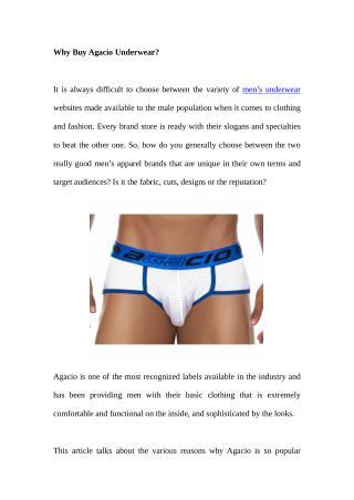 Why Buy Agacio Underwear?