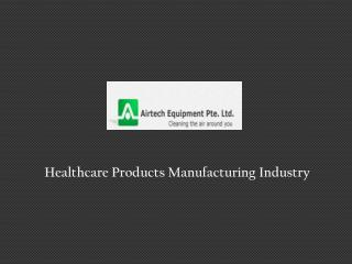 Healthcare Products Manufacturer