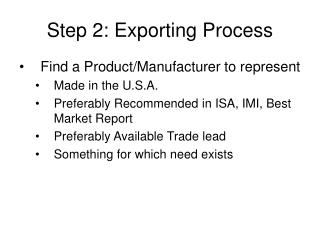 Step 2: Exporting Process