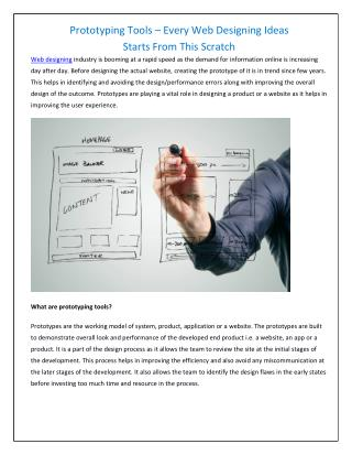 Prototyping tools will be the initiator of web designing. Here is what you need to know.