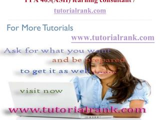 PPA 403(ASH) Course Success Begins / tutorialrank.com
