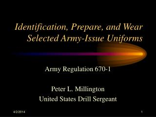 Identification, Prepare, and Wear Selected Army-Issue Uniforms