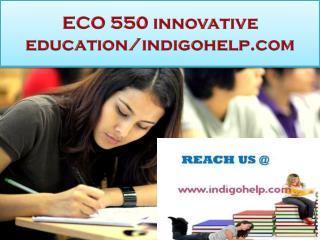 ECO 550 innovative education/indigohelp.com