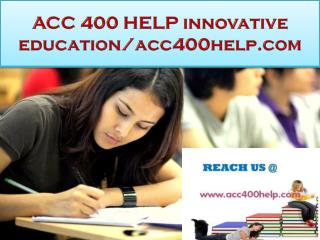 ACC 400 HELP innovative education/acc400help.com