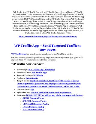 WP Traffic App review - WP Traffic App top notch features