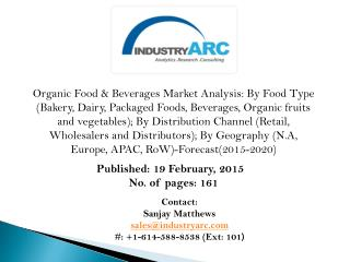 Organic Food & Beverages Market: poised to grow at a CAGR of 11.9% through 2020 - IndustryARC