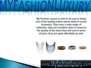 Myfashionluxury Stylish , Beautiful Jewelry for Ladies