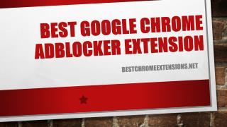 Best Google Chrome Adblocker Extension