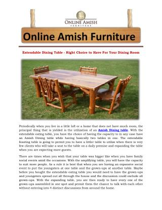Extendable Dining Table - Right Choice to Have For Your Dining Room