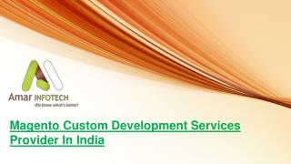 Magento Custom Development Services Providers in INDIA