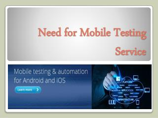 Need for Mobile Testing Service