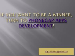 If You Want To Be A Winner, Turn To Phonegap Apps Development!