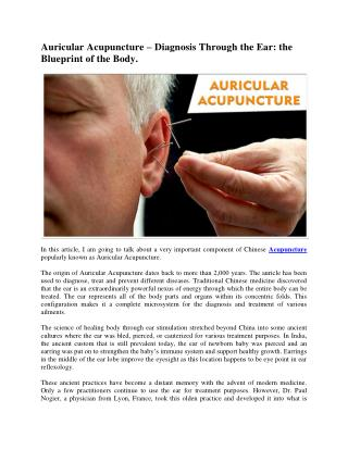 Auricular Acupuncture � Diagnosis Through the Ear: the Blueprint of the Body