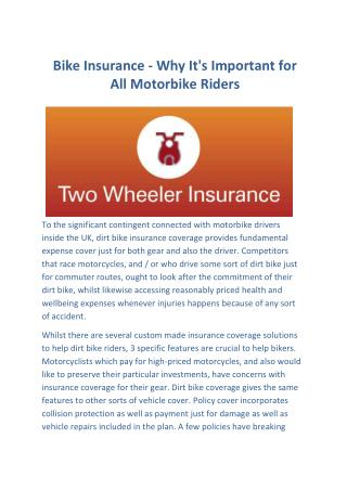 Bike Insurance - Why It's Important for All Motorbike Riders