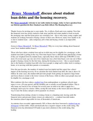 Bruce Mesnekoff discuss about student loan debts and the housing recovery.